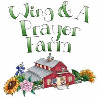 Partner : Wing & A Prayer Farm